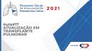 Programa de atualização em Pneumologia - Aula 17 - Atualização em Transplante Pulmonar