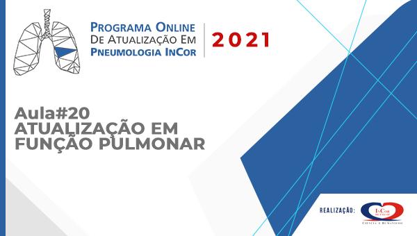 Programa de atualização em Pneumologia - Aula 20 - Atualização em Função Pulmonar